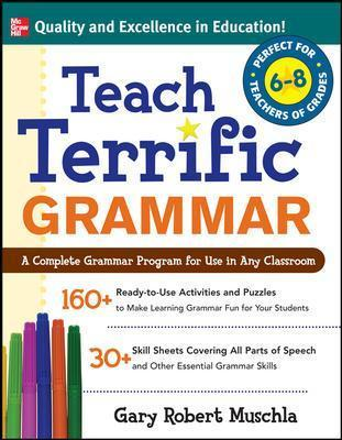 Teach Terrific Grammar, Grades 6-8