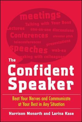 Astrosadventuresbookclub.com The Confident Speaker: Beat Your Nerves and Communicate at Your Best in Any Situation Image