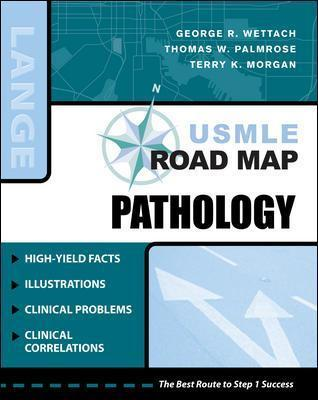 USMLE Road Map Pathology : George R  Wettach : 9780071482677