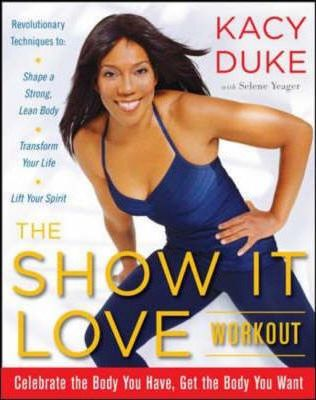 The Show it Love Workout
