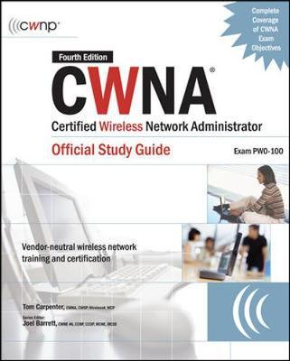 Cwna: certified wireless network administrator official study.