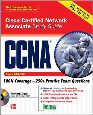 CCNA Cisco Certified Network Associate Study Guide: Exam 640-802