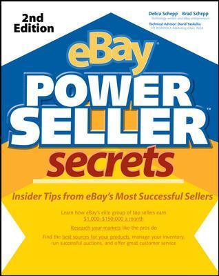 eBay Powerseller Secrets: v. 2 E: Insider Tips from eBay's Most Successful Sellers