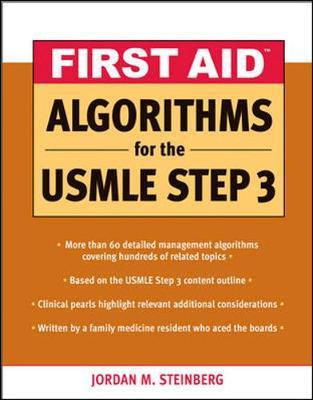 First Aid Algorithms for the USMLE Step 3 : Jordan M
