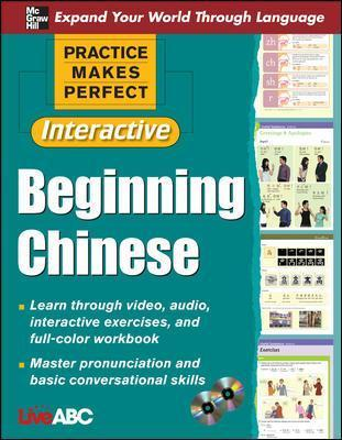 Practice Makes Perfect: Beginning Chinese with CD-ROMs, Interactive Edition Cover Image
