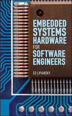 Embedded Systems Hardware for Software Engineers : Ed