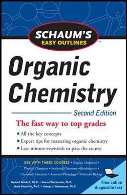 Schaum's Easy Outline of Organic Chemistry, Second Edition : Herbert