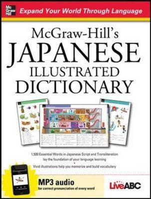 McGraw-Hill's Japanese Illustrated Dictionary : Live ABC : 9780071768849