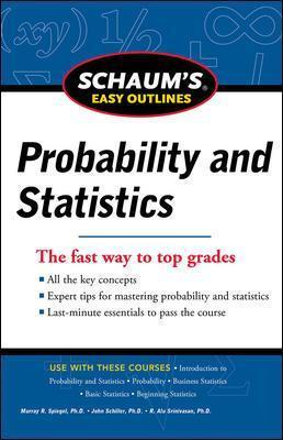 Schaums Easy Outline Of Probability And Statistics Revised