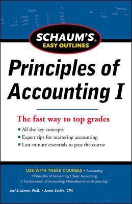 SCHAUM'S EASY OUTLINE OF PRINCIPLES OF ACCOUNTING : Joel