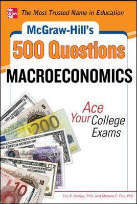 Astrosadventuresbookclub.com McGraw-Hill's 500 Macroeconomics Questions: Ace Your College Exams: 3 Reading Tests + 3 Writing Tests + 3 Mathematics Tests Image
