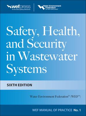 Safety Health and Security in Wastewater Systems, Sixth Edition, Mop 1