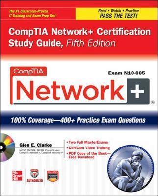 CompTIA Network+ Certification Study Guide,(Exam N10-005)