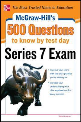 McGraw-Hill's 500 Series 7 Exam Questions to Know by Test