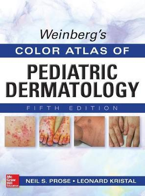 Weinberg's Color Atlas of Pediatric Dermatology, Fifth