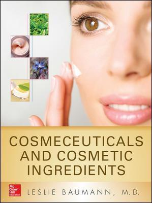 Cosmeceuticals and Cosmetic Ingredients : Leslie Baumann