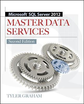 Microsoft SQL Server 2012 Master Data Services