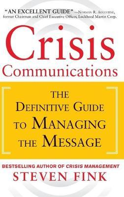 crisis communications the definitive guide to managing the message pdf