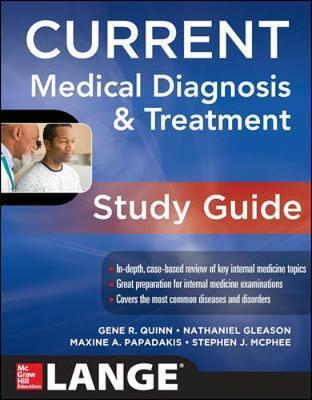 CURRENT Medical Diagnosis and Treatment Study Guide : Gene R