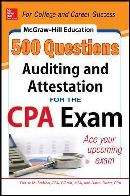 McGraw-Hill Education 500 Auditing and Attestation Questions