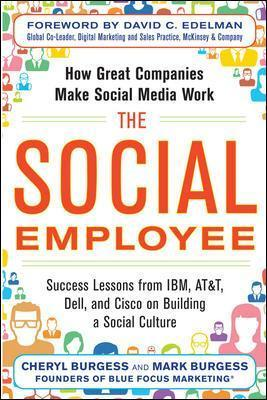 Social Employee: How Great Companies Make Social Media Work