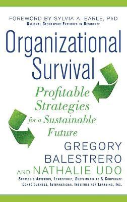 Organizational Survival Profitable Strategies for a Sustainable Future