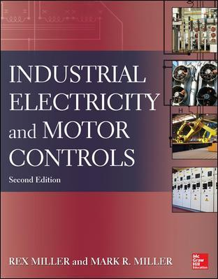 industrial electricity and motor controls, second edition rexindustrial electricity and motor controls, second edition