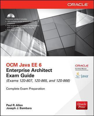 OCM Java EE 6 Enterprise Architect Exam Guide (Exams 1Z0-807