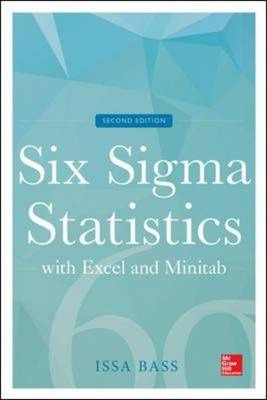 Six Sigma Statistics with EXCEL and MINITAB (Mechanical Engineering)