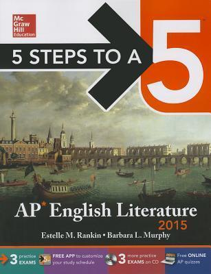 5 Steps to a 5 AP English Literature with CD-ROM, 2015 Edition