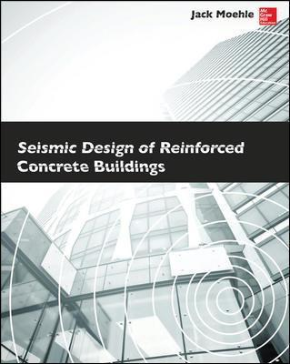 Seismic Design Of Reinforced Concrete Buildings Moehle Pdf
