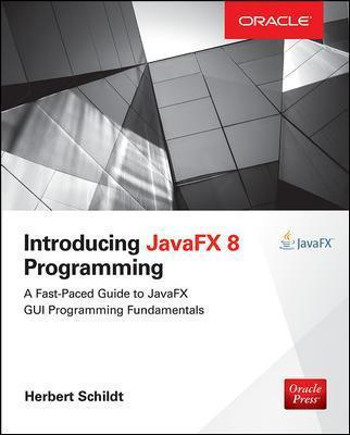 Introducing JavaFX 8 Programming