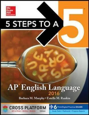 5 Steps to a 5 AP English Language 2016, Cross-Platform Edition