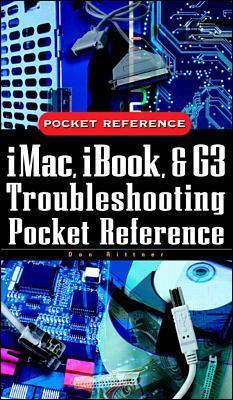 iMac, iBook and G3 Troubleshooting Pocket Reference