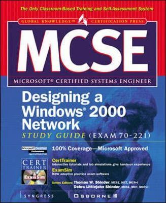 MCSE: Windows 2000 Network Infrastructure Design Study Guide (with CD-ROM)