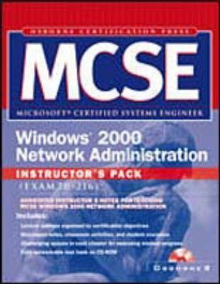 Mcse Windows 2000 Network Administration Instructor's Pack