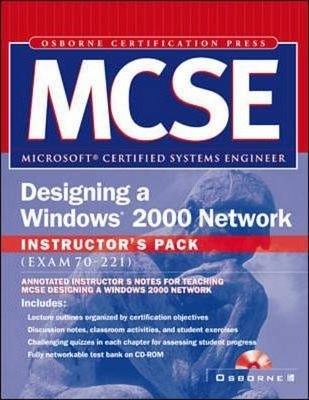 Mcse Designing a Windows 2000 Network Instructor's Pack
