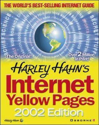 Harley Hahn's Internet Yellow Pages, 2002 Edition - Use 0072192488