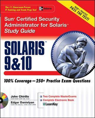 Sun Certified Security Administrator for Solaris 9 & 10 Study Guide