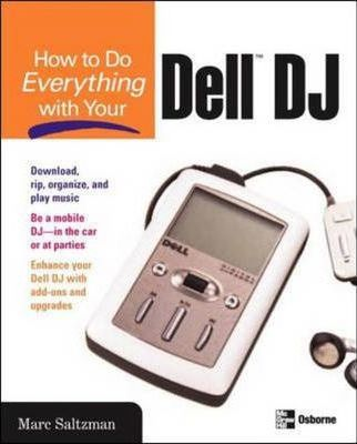 How to Do Everything with Your Dell DJ : Rick Broida