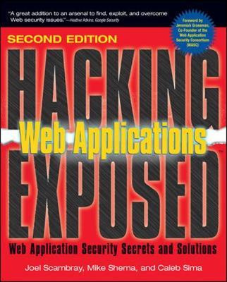 Hacking Exposed Web Applications: Web Application Security Secrets and Solutions