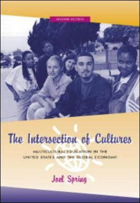 Intersection of Cultures  Multicultural Education in the United States and the Global Economy