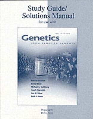 Genetics: Solutions Manual and Study Guide