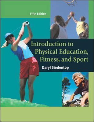 Introduction to Physical Education, Fitness and Sport with Powerweb