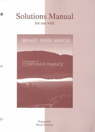 Fundamentals of Corporate Finance: Solutions Manual
