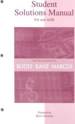 Student Solutions Manual to accompany Investments