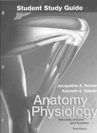 Anatomy and Physiology: Student Study Guide : Kenneth S