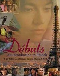 Debuts : Beginning French Instructor's Edition