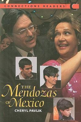 Connect with English - Connections Graded Readers: (Low Intermediate) Level 3 : Reader C: The Mendozas of Mexico