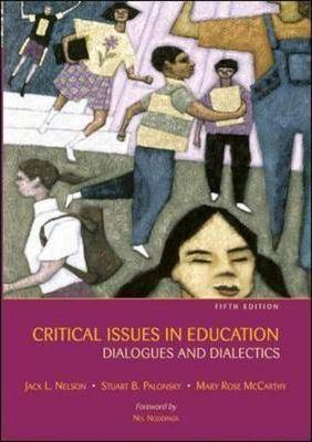 Critical Issues in Education AND PowerWeb/OLC Card  Dialogues and Dialectics